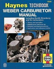 Haynes Weber Carburetor Manual : Including Zenith, Stromberg and SU Carburetors