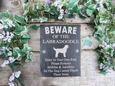 Humorous Beware Of The Labradoodle Dog Slate  Door, Gate, Plaque, Sign