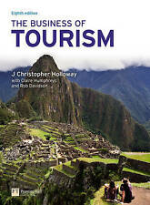 The Business of Tourism (8th Edition) by Holloway, Chris, Davidson, R., Humphre