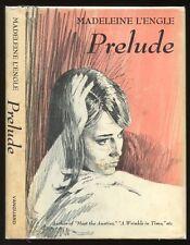 L'Engle, Madeleine: Prelude ** Newbery Author ** HB/DJ 1st/1st