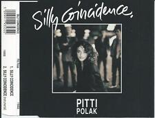PITTI POLAK - Silly coincidence CD SINGLE 2TR BELGIUM 1992 VERY RARE!!