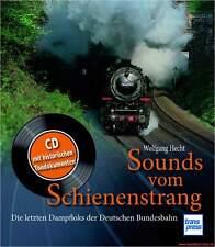 Fachbuch Sounds vom Schienenstrang, Dampfloks der Deutschen Bundesbahn, BILLIGER