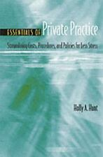 Essentials of Private Practice: Streamlining Costs, Procedures, and Policies for