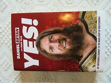 YES My Improbable Journey to the Main Event of Wrestling   Daniel Bryan