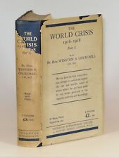 Winston Churchill - The World Crisis: 1916-1918, Part I, 1st edition, in jacket