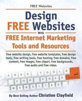 Free Websites. Design Free Websites with Free Internet Marketin... 9781910410370