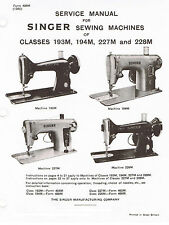 Singer Sewing Machine Service Repair Manual 193M 194M 227M 228M + Bonuses