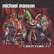 Manson, Michael : Bottom Line CD