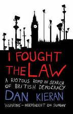 I Fought The Law, Kieran, Dan | Paperback Book | Acceptable | 9780553817706