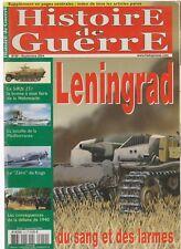 "HISTOIRE DE GUERRE N°50 LENINGRAD / SdKfz 251 / BATAILLE MEDITERRANEE / ""ZERO"""