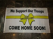 3x5 We Support Our Troops Come Home Soon Yellow Ribbon Flag 3'x5' Banner