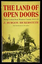THE LAND OF OPEN DOORS LETTERS FROM WESTERN CANADA 1911-13 HISTORY CANADA