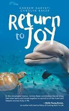 Return to Joy (Paperback or Softback)