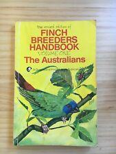 The Revised Edition Finch Breeders Handbook Volume One: The Australians