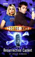 Very Good, Doctor Who - The Resurrection Casket (New Series Adventure 9), Richar
