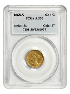 1868-S $2 1/2 PCGS AU50 - Low Mintage Issue - 2.50 Liberty Gold Coin