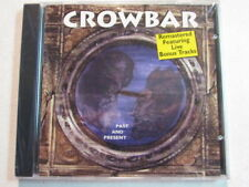 CROWBAR PAST AND PRESENT 1997 REMASTERED FEATURING 2 LIVE BONUS TRACKS CD NEW