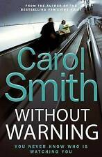 Without Warning, Smith, Carol | Paperback Book | Good | 9780316733243