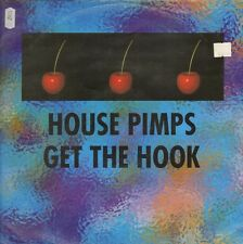 THE HOUSE PIMPS - Get The Hook - NOW!