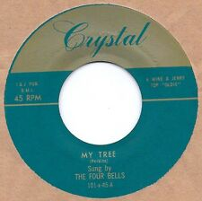 DOO-WOP REPRO: THE FOUR BELLS-My Tree/Only A Miracle CRYSTAL