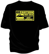 'Caution' classic car t-shirt - 'May Talk Endlessly About.....Morris Minor