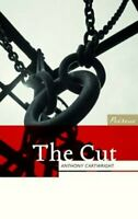 The Cut by Anthony Cartwright 9781908670403 | Brand New | Free UK Shipping