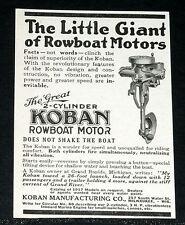 1917 OLD MAGAZINE PRINT AD, KOBAN 2 CYLINDER, LITTLE GIANT OF ROWBOAT MOTORS!
