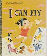 I CAN FLY - LITTLE GOLDEN BOOK LGB EXCELLENT HB BRAND NEW CONDITION