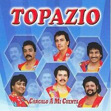 Topazio : Cargalo A Mi Cuenta CD