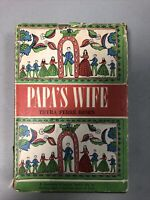 Papa's Wife - Thyra Ferre Bjorn - 11th Printing 1958 - SIGNED