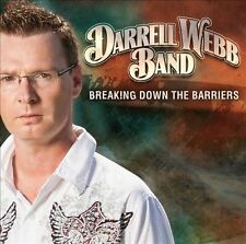 Breaking Down The Barriers by Darrell Webb Band (CD, Aug-2012, Rural Rhythm)