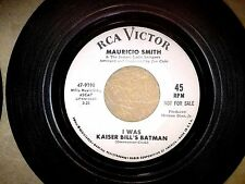 MOD LATIN INSTRUMENTAL promo 45: MAURICIO SMITH I Was Kaiser Bill's Batman RCA
