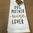 Dog Mother Wine Lover Kitchen Dish Towels ZO205