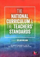 The National Curriculum and the Teachers' Standards 9781526436597 | Brand New