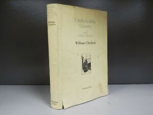 Undesirable Guests And Other Stories William Charlton Limited Edition ID892