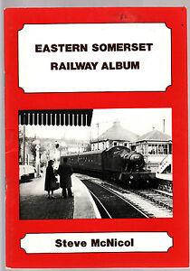 EASTERN SOMERSET RAILWAY ALBUM - STEVE McNICOL  trains England    fe
