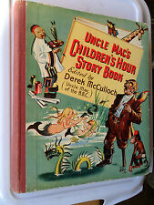 UNCLE MACS BBC CHILDRENS HOUR STORY BOOK DEREK MCCULLOCH RADIO SHOW UNCLE MAC