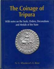 The Commercial Coinage of Tripura by N.G. Rhodes and S.K Bose
