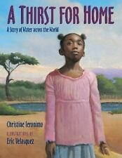 A Thirst for Home: A Story of Water across the World by Ieronimo, Christine