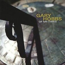 GARY HOBBS in OF MY TIMES Music ALBUM on a CD Latin SPANISH CAJON Drums DRUMMER!