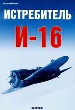 EXP-021 Polikarpov I-16 Soviet WW2 Fighter Story book (Eksprint Publ.)