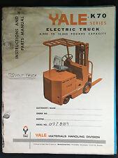 Yale Instructions & Parts Manual K70 Series NOVEMBER 1965