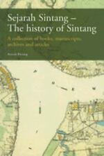 Sejarah Sintang-The History of Sintang: A Collection of Books, Manuscripts, Arch