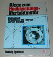 Tuning Handbuch Wege zum Hochleistung 4 Takt Motor von Ludwig Apfelbeck 1978!