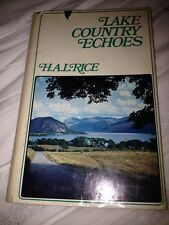 LAKE COUNTRY ECHOES-H.A.L. RICE-KENDAL WESTMORLAND GAZETTE- 1973