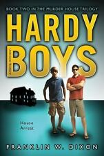 House Arrest: Book Two in the Murder House Trilogy (Hardy Boys: Undercover