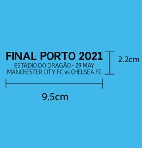 FINAL PORTO 2021 Manchester City FC UCL FINAL 2021 PU MATCH DETAILS