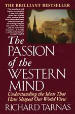 Passion of the Western Mind: Understanding Ideas that Have Shaped Our World PB