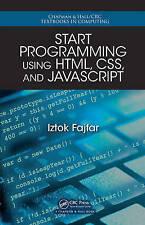 Start Programming Using HTML, CSS, and JavaScript (Chapman & Hall/CRC Textbooks