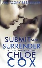 Club Volare: Submit and Surrender by Chloe Cox (2014, Paperback)